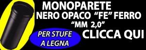 http://www.cannefumarieinox.pasqualiangiolino.com/monoparete-nero-opaco-acciaio-fe-mm-2-0