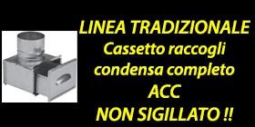 http://www.cannefumarieinox.pasqualiangiolino.com/linetradizionale-cassetto-raccogli-condensa-non-sigillato