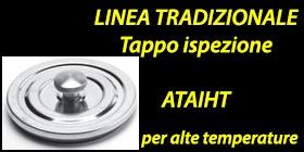http://www.cannefumarieinox.pasqualiangiolino.com/linetradizionale-tappo-ispezione-per-alte-temperature