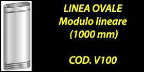 http://www.cannefumarieinox.pasqualiangiolino.com/linea-ovale---modulo-lineare-1-000-mm