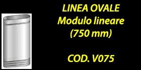 http://www.cannefumarieinox.pasqualiangiolino.com/linea-ovale---modulo-lineare-750-mm