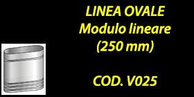 http://www.cannefumarieinox.pasqualiangiolino.com/linea-ovale---modulo-lineare-250-mm