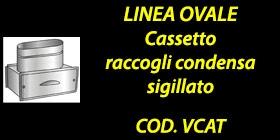 http://www.cannefumarieinox.pasqualiangiolino.com/linea-ovale---cassetto-raccogli-condensa-sigillato