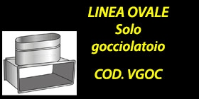 http://www.cannefumarieinox.pasqualiangiolino.com/linea-ovale---solo-gocciolatoio