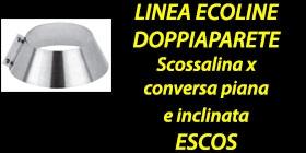 http://www.cannefumarieinox.pasqualiangiolino.com/linea-ecoline-scossalina-escos